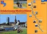Erlebnisweg Rheinschiene - Radeln zwischen Bonn, Köln, Düsseldorf und Duisburg -
