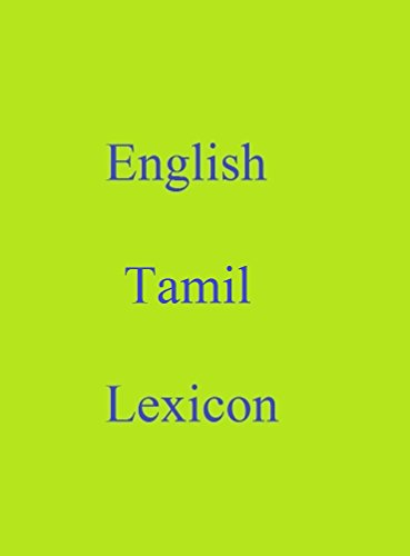 English Tamil Lexicon (World Languages Dictionary Book 18) (English Edition)