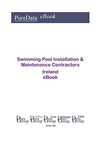 Swimming Pool Installation & Maintenance Contractors in Ireland: Market Sales (English Edition) (Pool-installation)