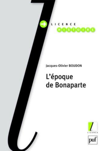 L'époque de Bonaparte par Jacques-Olivier Boudon