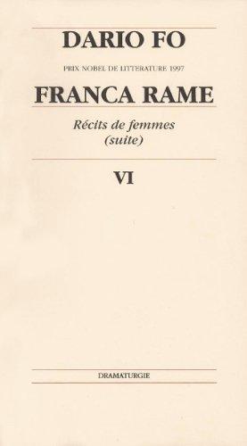 Récits de femmes (suite) : Tome 6, Franca rame