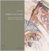 L'objet et son double : Dessins d'arts décoratifs des collections