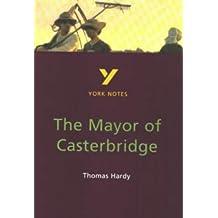 York Notes on Thomas Hardy's Mayor of Casterbridge by Mary Sewell (1997-07-04)
