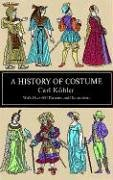A History of Costume (Dover Fashion and (Sixties Outfits)