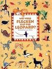 Wie viele Flecken hat der Leopard? Tiermärchen aus Afrika