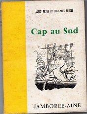alain-arvel-et-jean-paul-benot-cap-au-sud-illustrations-de-francis-bergre