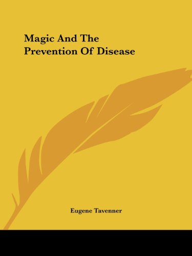 Magic and the Prevention of Disease