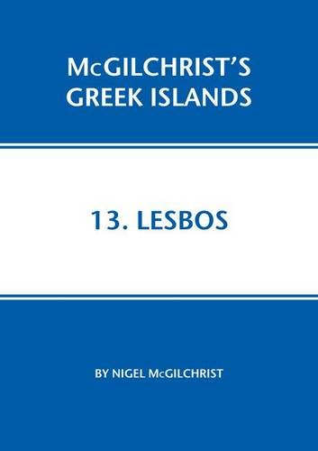 Lesbos (McGilchrist's Greek Islands)