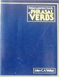 Nelson Practice Book of Phrasal Verbs
