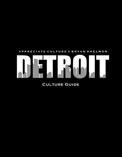 Detroit Culture Guide: Everything You Need to Know About Detroit (English Edition)