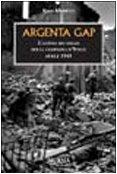 Argenta Gap. La battaglia finale della campagna d'Italia. Aprile 1945