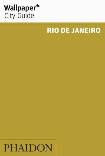 Wallpaper. City Guide. Rio De Janeiro 2014