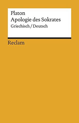 Apologie des Sokrates: Griechisch/Deutsch (Reclams Universal-Bibliothek)