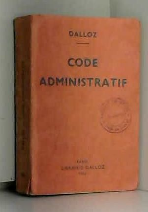 Code administratif (Petits codes Dalloz)