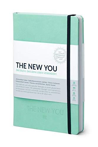 THE NEW YOU - Das Buch, das dein Leben verändert: Coach und Kalender in Einem | Eine kraftvolle & wirkungsvolle Methode zu einem glücklicheren und erfüllteren Leben.