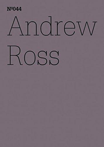 Andrew Ross: Der Exorzist und die Maschinen (Documenta 13: 100 Notizen - 100 Gedanken, Band 44)