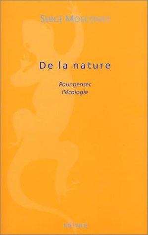 De la nature : Pour penser l'écologie