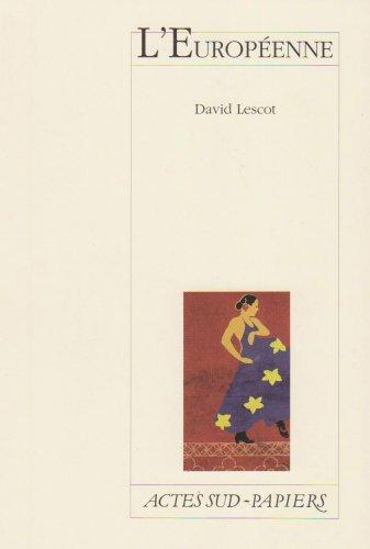 L'Européenne par David Lescot