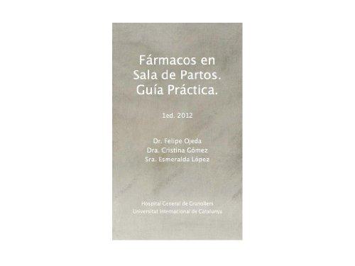 Fármacos en Sala de Partos. Guía Práctica por Cristina Gómez