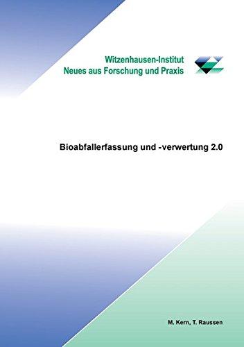 Bioabfallerfassung und -verwertung 2.0
