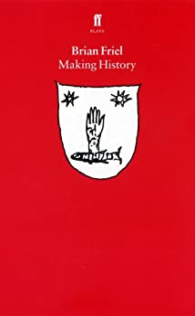 Making History by [Friel, Brian]