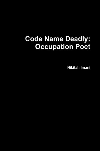Code Name Deadly: Occupation Poet