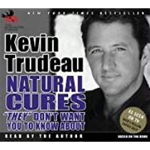 """Natural Cures """"They"""" Don't Want You to Know about"""