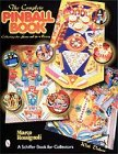 The Complete Pinball Book: Collecting the Game and Its History por Marco Rossignoli
