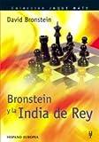 Bronstein Y La India Del Rey/ Bronstein on the King's Indian