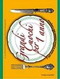 Scarica Libro Grandi cuochi per un anno 365 ricette di famosi ristoranti della Campania (PDF,EPUB,MOBI) Online Italiano Gratis