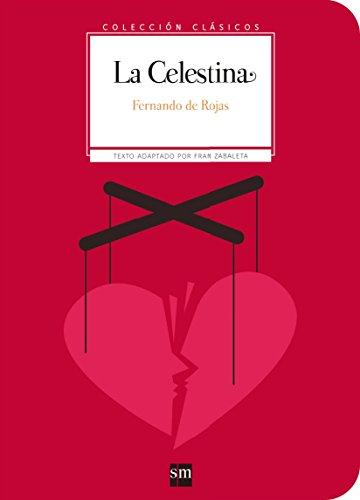 La Celestina (Clásicos)