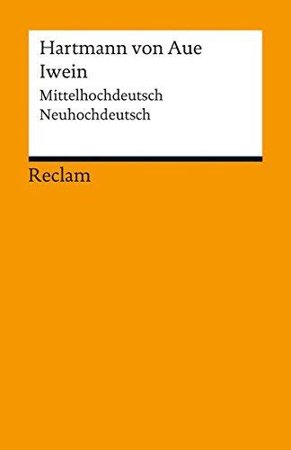 Iwein: Mittelhochdeutsch/Neuhochdeutsch