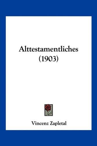 Alttestamentliches (1903)