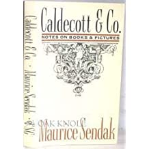 Caldecott & Co.: Notes on Books and Pictures by Maurice Sendak (1988-11-30)