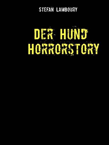 Der Hund: Horrorstory