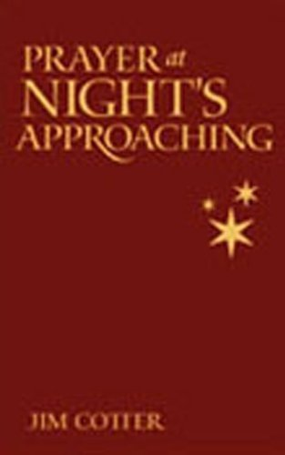 Prayer at Night's Approaching by Jim Cotter (1998-10-01)