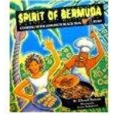 Spirit of Bermuda : Cooking with Gosling's Black Seal Rum