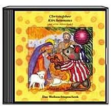 Christopher Kirchenmaus - Das Weihnachtsgeschenk und seine Mäuselieder
