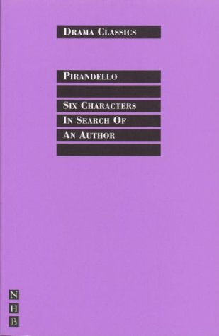 Six Characters in Search of an Author (NHB Drama Classics)