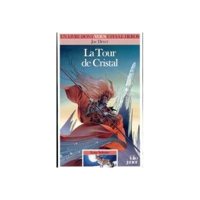 Loup Solitaire Tome 17 : La Tour de cristal