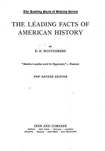 The Leading Facts Of American History Ebook D H Montgomery