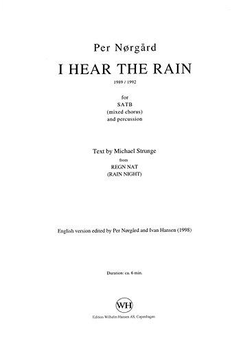 Pro nørgård: Ich höre, The Rain (SATB/Percussion). Noten für SATB, Percussion