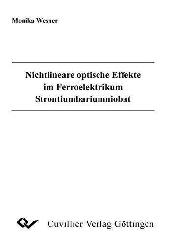 Nichtlineare optische Effekte im Ferroelktrikum Strontiumbariumniobat