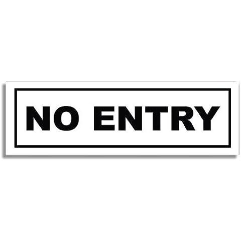 No Entry - Door Sticker Sign / Porta Adesivi