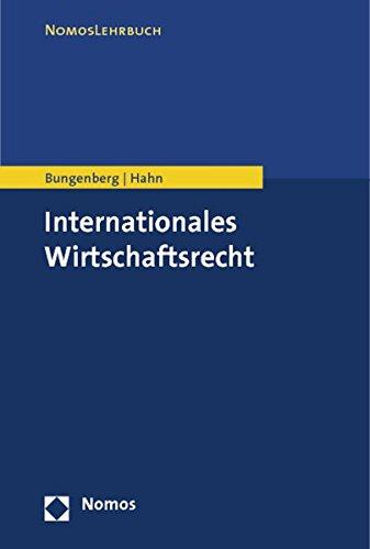 Internationales Wirtschaftsrecht (Nomoslehrbuch)