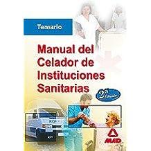 Manual Del Celador De Instituciones Sanitarias
