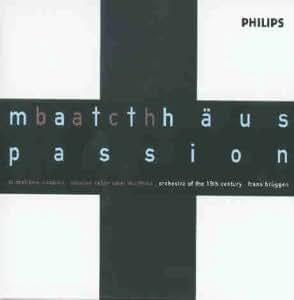 Bach: Matthäus Passion