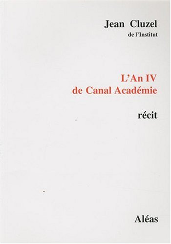 L'An IV de Canal Académie