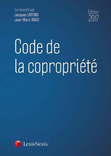 Code de la copropriété - édition 2017