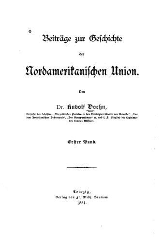Beiträge zur Geschichte der nordamerikanischen Union